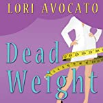 Dead Weight   Lori Avocato