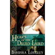 Heart of the Druid Laird | [Barbara Longley]
