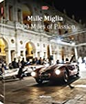 Mille Miglia : 1000 Miles of Passion....