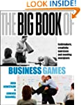 The Big Book of Business Games: Icebr...