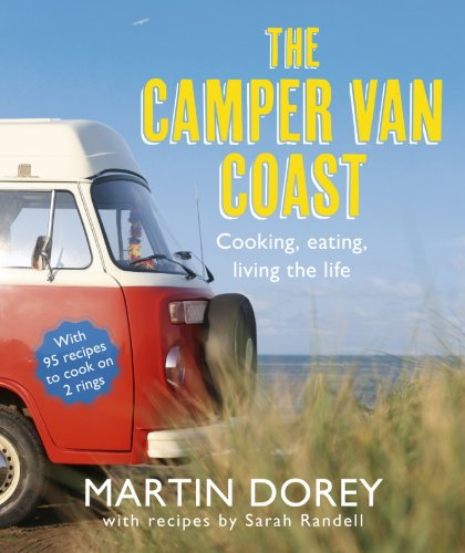 The Camper Van Coast by Martin Dorey, Sarah Randell
