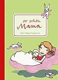 So schön Mama. Mein Baby-Tagebuch