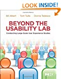 Beyond the Usability Lab: Conducting Large-Scale User Experience Studies