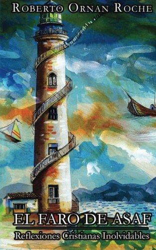 El Faro de Asaf: Reflexiones Cristianas Inolvidables