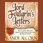 Lord Foulgrin's Letters | [Randy Alcorn]