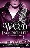 Anges Dechus, T6 : Immortalite