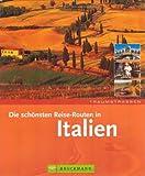 Traumstrassen - Die schönsten Routen in Italien - Thomas Migge