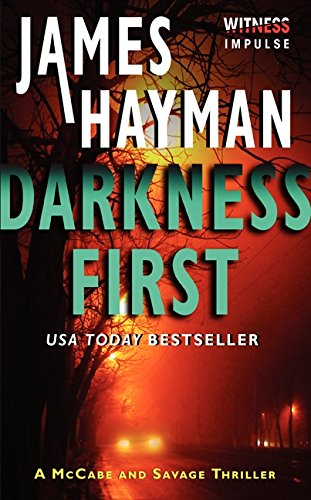 Darkness First: A McCabe and Savage Thriller (McCabe and Savage Thrillers)