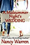 A Midsummer Nights Wedding (A Romance in Four Seasons)