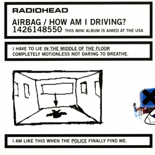 Radiohead - Airbag / How Am I Driving? [EP] - Zortam Music