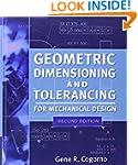 Geometric Dimensioning and Tolerancin...