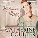 Midsummer Magic (       UNABRIDGED) by Catherine Coulter Narrated by Anne Flosnik