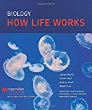Biology: How Life Works (1464156018) by Morris, James R.