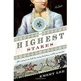 The Highest Stakes ~ Emery Lee