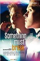 Something Must Break - OmU
