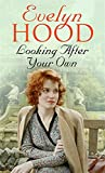 Evelyn Hood Looking After Your Own