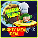 Mighty Meal Deal: Forsaken Planet [Ga...