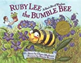 img - for [(Ruby Lee the Bumble Bee: A Bee's Bit of Wisdom )] [Author: Dawn Matheson] [Sep-2005] book / textbook / text book