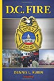 img - for D.C. Fire by Rubin, Dennis L. (2013) Paperback book / textbook / text book