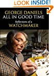 All in Good Time: Reflections of a Wa...