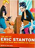 The Art of Eric Stanton: For the Man Who Knows His Place (Photo & Sexy Books) (German Edition) (3822884995) by Kroll, Eric