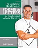 img - for The Complete Handbook of Forms and Letters for Coaches and Athletic Directors book / textbook / text book