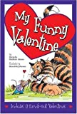 My Funny Valentine (0824954874) by Michelle Medlock Adams