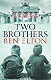 Two Brothers by Elton. Ben ( 2013 ) Paperback Elton. Ben