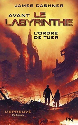 L'Épreuve, préquel : Avant Le labyrinthe : L'ordre de tuer 51ckdd%2BUfHL
