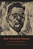 img - for Jos  Clemente Orozco: An Autobiography (Texas Pan American) book / textbook / text book