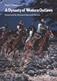 img - for A Dynasty of Western Outlaws book / textbook / text book