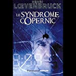 Le syndrome Copernic | Henri Loevenbruck