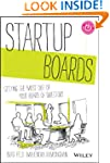 Startup Boards: Getting the Most Out...