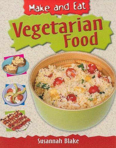 Vegetarian Food (Make and Eat)