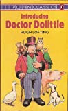 Introducing Doctor Dolittle (Puffin Books) (0140308806) by Lofting, Hugh