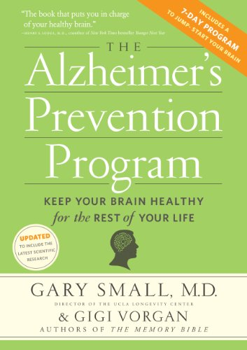 "The Alzheimer's Prevention Program: Keep Your Brain Healthy for the Rest of Your Life by [""Gary Small"", ""Gigi Vorgan""] cover"