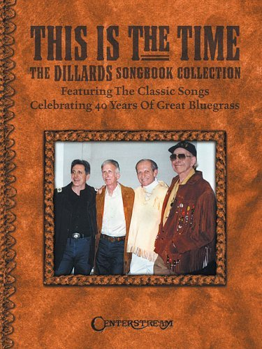this-is-the-time-the-dillards-songbook-collection-by-the-dillards-2005-05-01