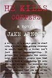 He Kills Coppers Jake Arnott