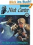 Nick Carter 011: Das Opfer eines Gift...