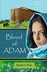 Blood of Adam: Generations of Noah (Volume 1)