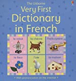 img - for Very First Dictionary in French: Internet Referenced (Very First Dictionaries) book / textbook / text book