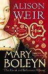 Mary Boleyn: 'The Great and Infamous...