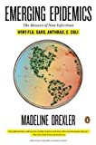 img - for Emerging Epidemics: The Menace of New Infections by Drexler Madeline (2009-12-23) Paperback book / textbook / text book