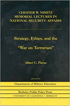 ethics and the war on terrorism New to this editionincludes a new chapter in the second edition: ethics and the war on terrorism explores the very timely topic of terrorism, covering definitions of terrorism, restrictions of rights in the interests of national security, and the ethics of torture.