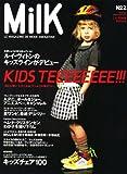 MilK (ミルク日本版)No.2 (2007年 07月号 [雑誌])