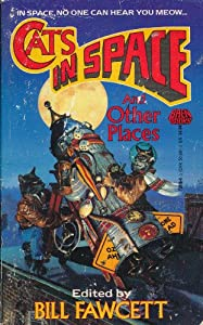 Cats in Space and Other Places by Ursula K. Le Guin, Robert A. Heinlein, Anne McCaffrey and Cordwainer Smith