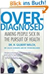 Overdiagnosed: Making People Sick in...