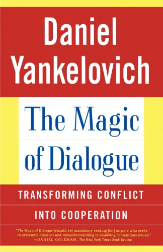 The Magic of Dialogue: Transforming Conflict into...