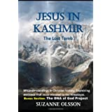 Jesus in Kashmir: The Lost Tomb ~ Suzanne Olsson