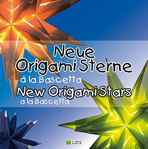 libro neue origami sterne la bascetta new origami stars a la bascetta 3d sterne aus papier. Black Bedroom Furniture Sets. Home Design Ideas